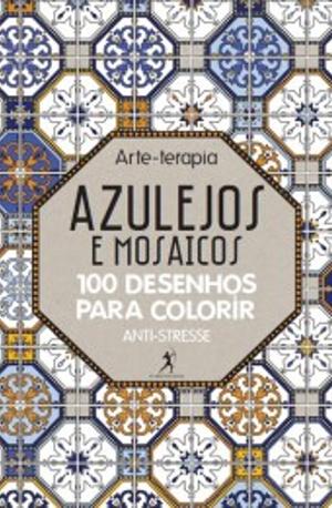 azulejos e mosaicos arte terapia a esfera dos livros